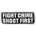 FIGHT CRIME SHOOT FIRST Embroidered Patch, p567