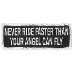 NEVER RIDE FASTER Embroidered Patch, p720