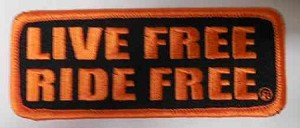 """Live Free Ride Free"" Patch, P289"