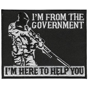 I m from the government Embroidered Patch, p730