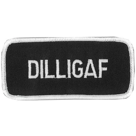DILLIGAF Embroidered Patch, p483