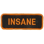INSANE Embroidered Patch, p480