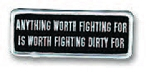 ANYTHING WORTH FIGHTING FOR Embroidered Patch, p181
